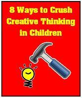 8 Ways to Crush Creative Thinking in Children | Minds in Bloom