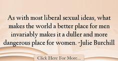 Julie Burchill Quotes About Women - 74286