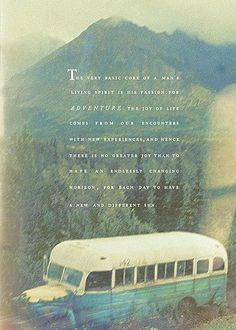 Chris McCandless, Into the Wild. This book is remarkable, touching, inspiring, admirable and really thought provoking. ~One of my favourite books ever. Into The Wild, Pretty Words, Beautiful Words, Cool Words, Wise Words, Beautiful Life, Great Quotes, Quotes To Live By, Inspirational Quotes