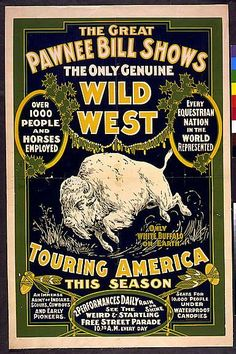 the great pawnee bill shows  #vintage #vintageposter #pawneebill #greatpawneebillshows #wildwest #horses #equestrian