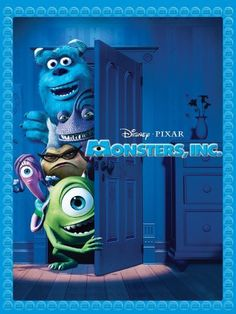 Monsters, Inc.  Love this movie!!