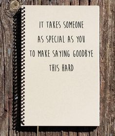 Friends Moving Away Quotes, Goodbye Quotes For Friends, Go Away Quotes, Friend Moving Away Gifts, Saying Goodbye Quotes, Saying Goodbye To Coworkers, Quotes About Moving Away, Goodbye Letter To Friend, Presents For Boyfriend