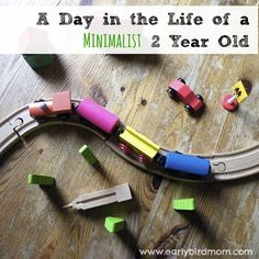 A Day In The Life Of A Minimalist 2 Year Old