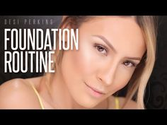 Full Coverage Foundation Routine - Desi Perkins - YouTube