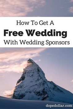 Want a free wedding? Or have major parts of your wedding for free? Well then you want to learn how to get your wedding sponsored! Click here to learn how!