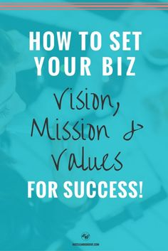 How to set your vision, mission and values for your blog or biz. Click through to learn more. http://www.hustleandgroove.com/setting-vision-mission-and-values