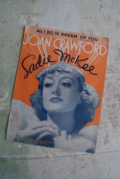 1934 All I Do Is Dream Of You Sheet Music Joan Crawford Sadie Mckee Movie Ephemera