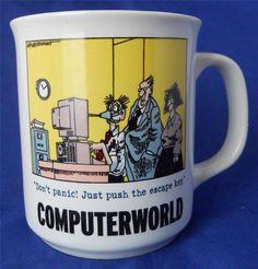 Computerworld Don't Panic! Just Push the Escape Key Rich Tennant Coffee Mug Cup #RichTennant