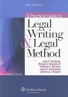 A practical guide to legal writing and legal method / John C. Dernbach ... [et al.].