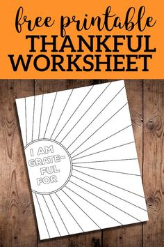 I Am Thankful for Worksheet Free Printable | Paper Trail Design