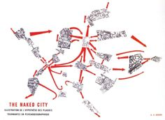 Situationist International Guy Debord The Naked City 1957 Guy Debord, Cedric Price, Situationist International, Kevin Lynch, Map Diagram, Mental Map, Paris Map, Robert Louis Stevenson, Map Design