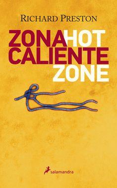 Este libro fue escrito y publicado en 1994 para explicar los orígenes y la evolución del virus ébola y advertir del peligro de su propagación en el futuro.