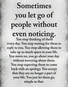 62 Trendy Quotes About Moving On From Friends People Relationships Life Quotes Love, Wisdom Quotes, True Quotes, Great Quotes, Quotes To Live By, Motivational Quotes, Inspirational Quotes, Let People Go Quotes, Boy Bye Quotes