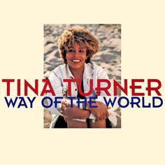 Tina Turner - Way Of The World - Single
