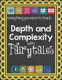 Depth and Complexity. Here it is, a complete and ready-to-use resource for teaching all of the Depth and Complexity Icons!  Your class will explore all 11 of the icons by applying them to familiar stories, such as Cinderella, The Emperors New Clothes, Goldilocks and the Three Bears, Hansel and Gretel, Jack and the Beanstalk, and The Three Little Pigs.