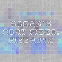 Hogan's Goat Pizza: Pizza Pie