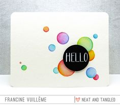 Neat and Tangled: Get crafty with Francine – Watercolor Bubbles Video Tutorial