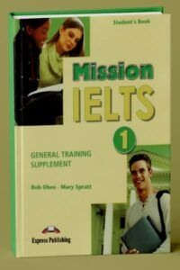 Mission IELTS 1 General Training Supplement aims to help students achieve their potential for success in the IELTS General Training Module. This book can be used either as a stand-alone short course for the specific General Training Reading and Writing papers or as part of a comprehensive course of preparation for the whole test in… Continue reading Mission IELTS 1 General Training Supplement The post Mission IELTS 1 General Training Supplement appeared first on Superingenious. Writing Papers, Writing Test, Exams Tips, Short Courses, Thematic Units, Ielts, Continue Reading, Students, Language