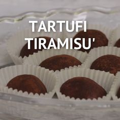 TIRAMISÙ TRUFFLES are easy and quick to prepare. Mini Desserts, Easy Desserts, Delicious Desserts, Yummy Food, Cookie Recipes, Dessert Recipes, Truffle Recipe, Cookies Et Biscuits, Truffles