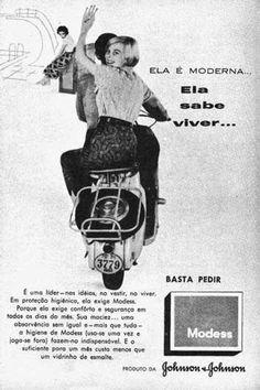 Propaganda do Absorvente Modess da Johnson & Johnson nos anos 50: liberdade para as mulheres.