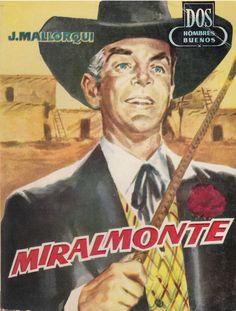 Miralmonte. Ed. Cid, 1960 (Col. Dos hombres buenos ; 66)