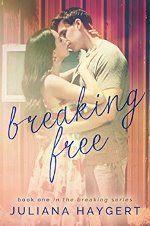 Breaking Free by Juliana Haygert #ad http://amzn.to/2bS2uhl