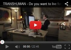 Future Life, TRANSHUMAN, Do You Want To Live Forever, Futuristic, Anders Sandberg, Future Human, Titus Nachbauer, Future Medicine, Future He...