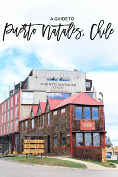 The best guide to Puerto Natales, Chile. Whether you're visiting to hike Torres Del Paine in Patagonia or spending the weekend, I've rounded up my favorite restaurants, places to visit, tours, adventures and more | Charmingly Styled