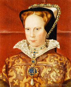QUEEN MARY I, TUDOR (1516 - 1558) Reigned 1553 - 1558  Daughter of Catherine of Aragon and Henry VIII. Became queen after death of her brother King Edward.