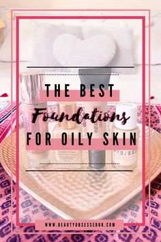 Best Foundation For Oily Skin, Matte Foundation, Perfect Foundation, Oily T Zone, Double Wear, Natural Glow, Loreal Paris, Glowing Skin, Skin Care