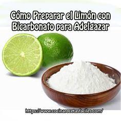 Cómo preparar el limón con bicarbonato para adelgazar #medicinasantiguas