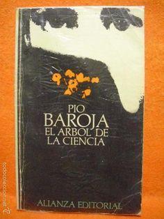 EL ÁRBOL DE LA CIENCIA, DE PÍO BAROJA. ALIANZA EDITORIAL Nº 50. - Foto 1