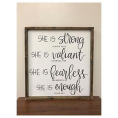 She is Strong, Valiant, Fearless, Enough | Inspirational Quote | Gift for Women | Encouraging Bible