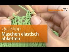 buttinette TV: Quicktipp Maschen elastisch abketten | buttinette Blog