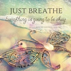 Just Breathe life positivity happy quotes daily quotes spiritual quotes Positive Thoughts, Positive Quotes, Random Quotes, Spiritual Quotes, Nice Thoughts, Positive Phrases, Biblical Quotes, Spiritual Guidance, Butterfly Quotes
