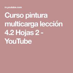 Curso pintura multicarga lección 4.2 Hojas 2 - YouTube