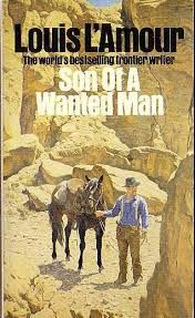 "Kevin's Corner: FFB Review: ""SON OF A WANTED MAN"" (1984) by Louis ..."