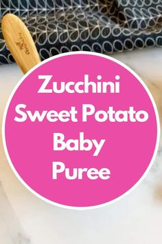 The Easiest Zucchini Sweet Potato Baby Puree. #babypuree #sweetpotato #babyfood #babyrecipe #babyfoodideas Potato Vegetable, Vegetable Puree, 8 Month Old Baby Food, Baby Meal Plan, Baby Breakfast, Healthy Baby Food, Potato Puree, Baby Recipes, Baby Puree