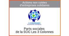 Parts sociales de la SCIC Les 3 Colonnes - Finansol