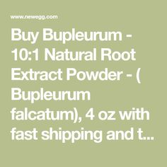 Buy Bupleurum - Natural Root Extract Powder - ( Bupleurum falcatum), 4 oz with fast shipping and top-rated customer service.Once you know, you Newegg! Female Hormone Imbalance, Circulatory System, Active Ingredient, Customer Service, Top Rated, Digital Camera, Powder, Nutrition, Natural
