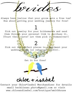 free jewelry for the bride. chloe and isabel jewelry - wedding - budget friendly! Visit my boutique at www.chloeandisabel.com/boutique/ganib to purchase or contact me