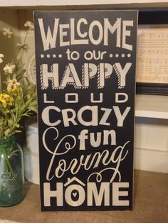 Welcome Sign Welcome To Our Happy Loud by DaisyPatchPrimitives