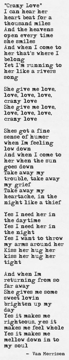 "\""Crazy Love\"" Van Morrison  Lyrics, I made this using  (http://pinstamatic.com)"