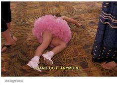 toddlers and tiaras- this is how I feel most of the time :) Tv Quotes, Mood Quotes, Sassy Quotes, Girly Quotes, Dancer Problems, Toddlers And Tiaras, Dance Quotes, Lol, Quote Aesthetic