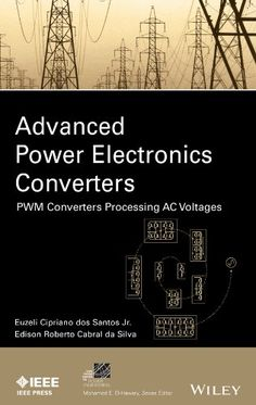 #AC,#ac #dc,Advanced,Converters,DownLoad,EBook,Electronics,Engineering,IEEE,Musiker,#Power,press,Processing,PWM,Series,#Sound,Voltages Advanced #Power Electronics Converters: PWM Converters Processing #AC Voltages [IEEE Press Series on #Power Engineering] - http://sound.saar.city/?p=31969