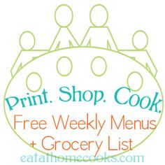 print shop cook -- over 2 years worth of weekly menus and grocery lists... categories such as: fill your freezer, slow cooker meals, Low cost menus, vegetarian, and more.