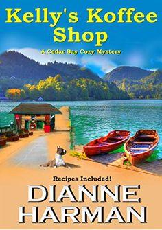 Kelly's Koffee Shop (Cedar Bay Cozy Mystery Series Book 1) by Dianne Harman http://www.amazon.com/dp/B00PE26G7U/ref=cm_sw_r_pi_dp_fAiCvb0HAWA30