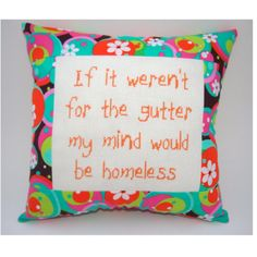 I totally need this... Funny Cross Stitch Pillow Cross Stitch Quote by NeedleNosey, $20.00