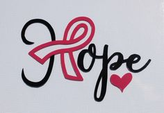 """Breast cancer awareness decal. Hope with pink ribbon and heart. Approx. 3-1/2"""" long and 2"""" high. Made from Oracal 651 vinyl. by aSofterSide on Etsy https://www.etsy.com/listing/437087847/breast-cancer-awareness-decal-hope-with"""