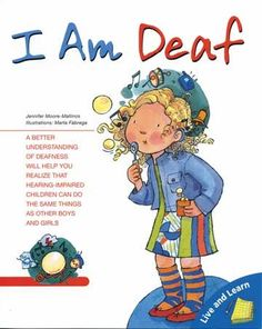"""""""I AM DEAF"""" a children's storybook about her self confidence and her hearing loss. From a series focusing on children's viewpoints on their own physical challenges, lack self-confidence in going about their everyday activities and how to understand themselves while overcoming challenges."""